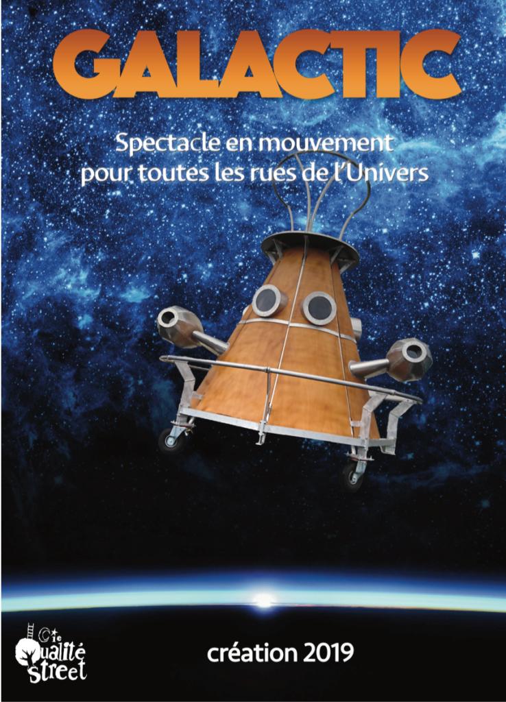 Galactic Compagnie Qualité Street. Estivales 2019